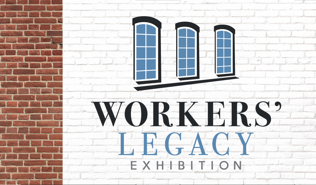 Workers' Legacy Exhibition